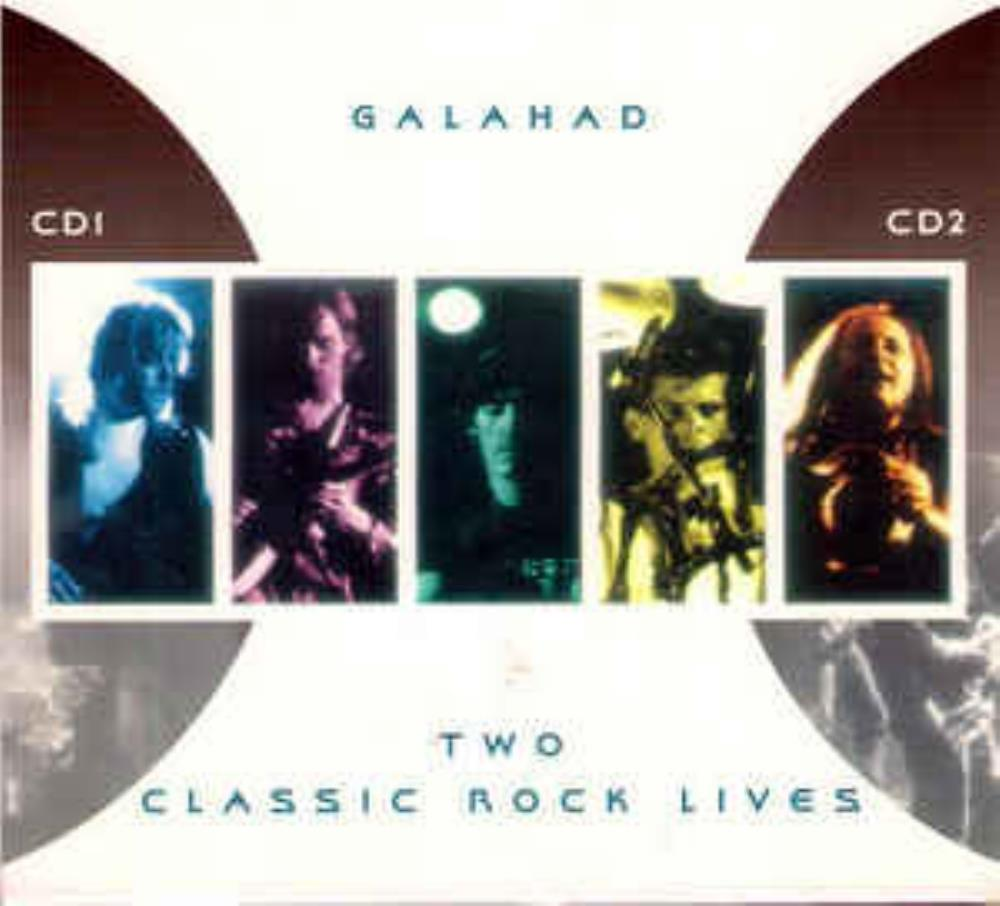 Two Classic Rock Lives by GALAHAD album cover