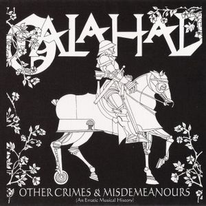Galahad Galahad - Other Crimes and Misdemeanours vol. 1 album cover