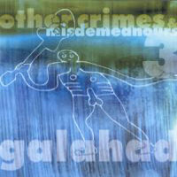Galahad Other Crimes And Misdemeanors III album cover