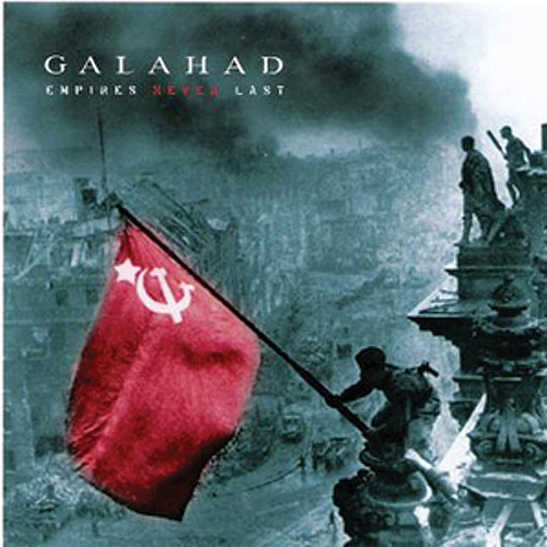 Galahad Empires Never Last album cover