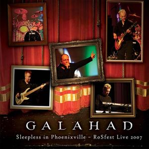 Galahad - Sleepless In Phoenixville - RoSfest Live 2007 CD (album) cover