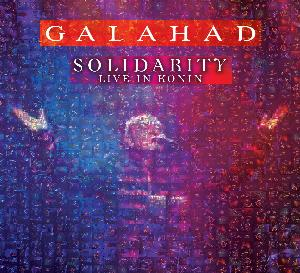 Solidarity - Live in Konin by GALAHAD album cover