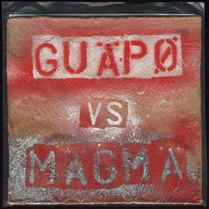 Guapo Guapo vs. Magma album cover
