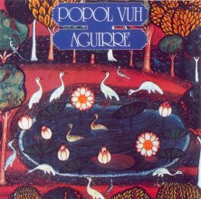 Popol Vuh - Aguirre, The Wrath of God CD (album) cover