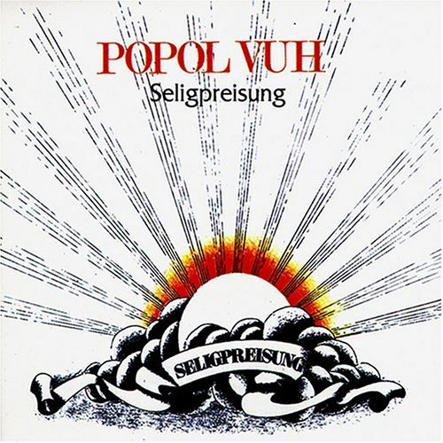 Popol Vuh - Seligpreisung CD (album) cover