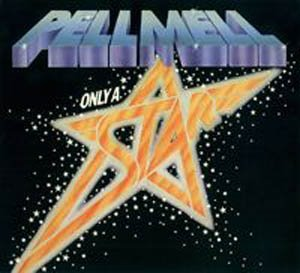 Only a Star  by PELL MELL album cover