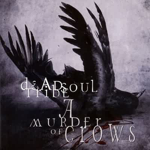 DeadSoul Tribe - A Murder Of Crows CD (album) cover