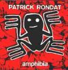 Patrick Rondat - Amphibia CD (album) cover