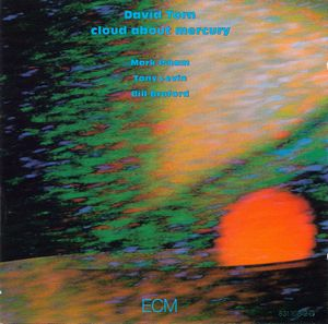 David Torn - Cloud About Mercury CD (album) cover