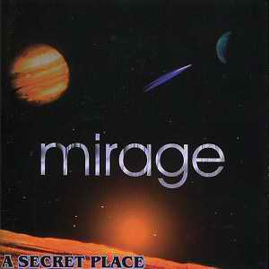Mirage - A Secret Place  CD (album) cover