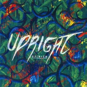 Upright - Opinion CD (album) cover