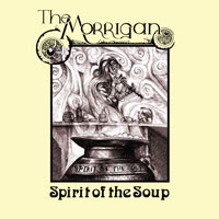 The Morrigan - Spirit Of The Soup CD (album) cover