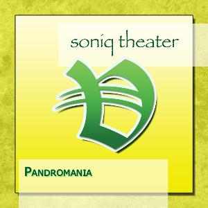 Pandromania by SONIQ THEATER album cover