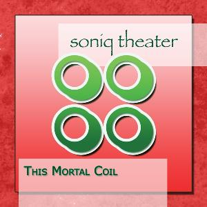 Soniq Theater This Mortal Coil album cover