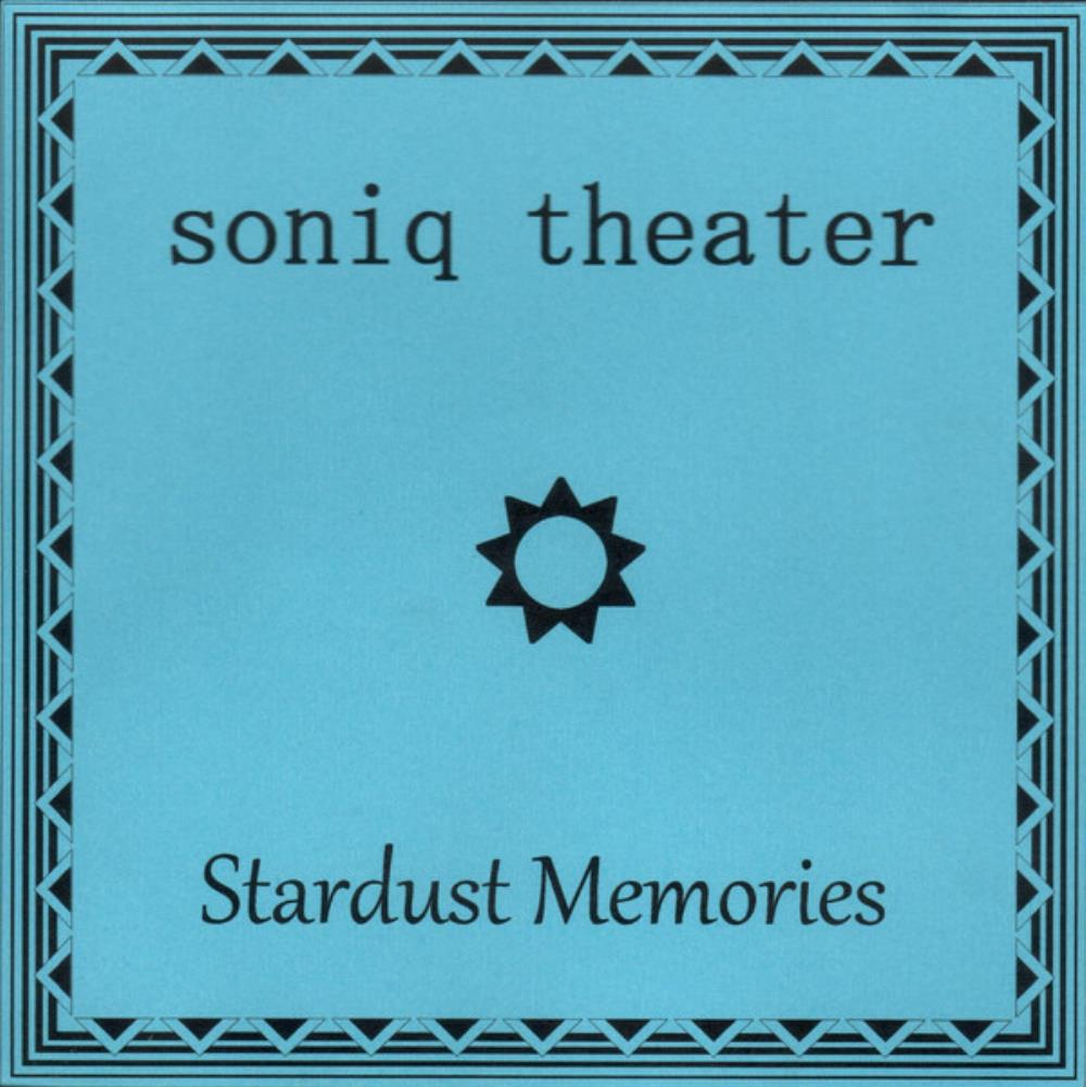 Soniq Theater - Stardust Memories CD (album) cover