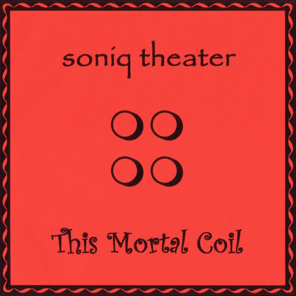 This Mortal Coil by SONIQ THEATER album cover
