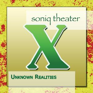 Soniq Theater - Unknown Realities CD (album) cover