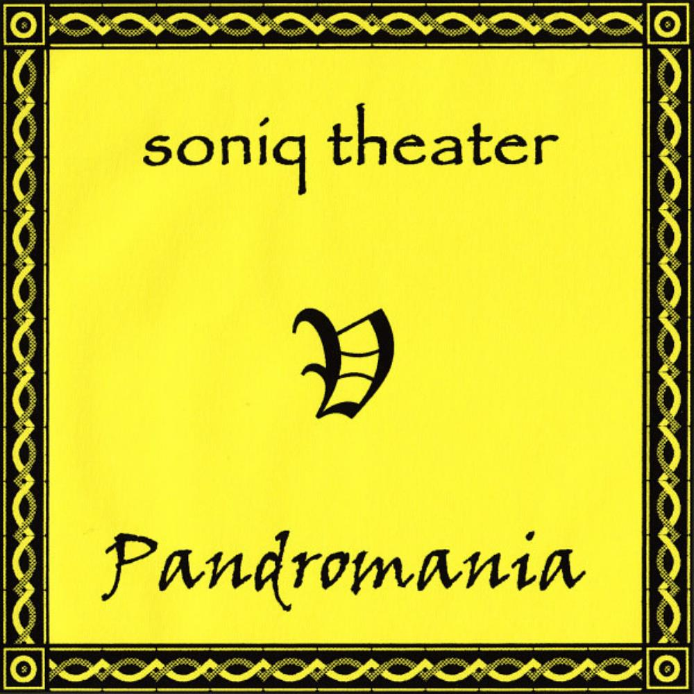 Soniq Theater Pandromania album cover