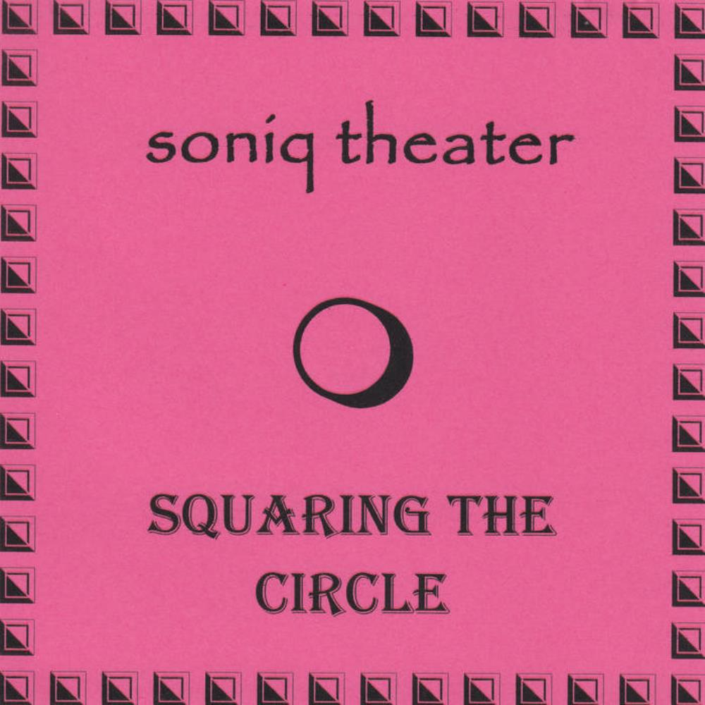 Squaring The Circle by SONIQ THEATER album cover