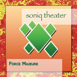Force Majeure by SONIQ THEATER album cover