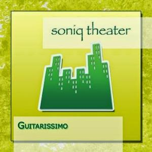 Guitarissimo by SONIQ THEATER album cover