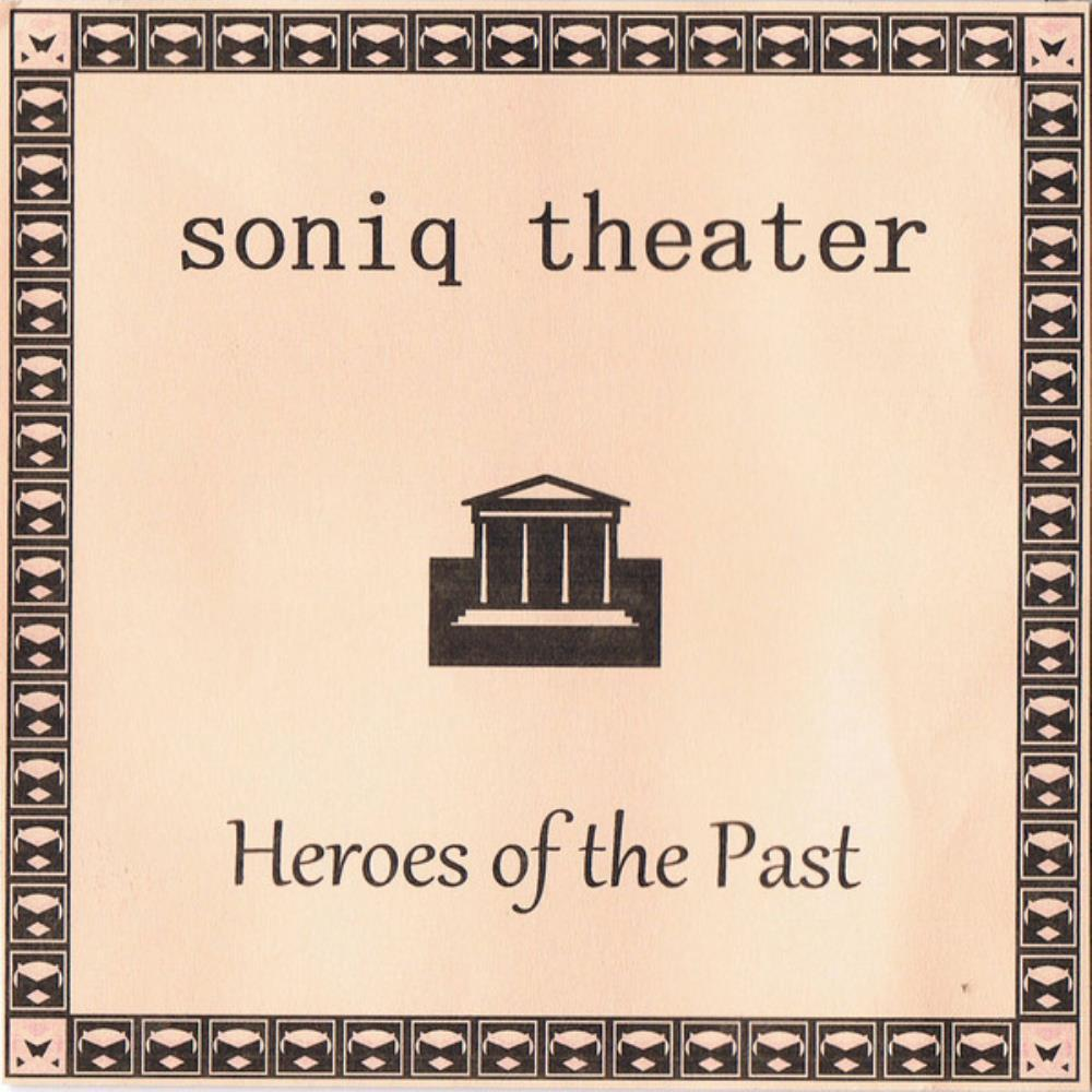 Soniq Theater - Heroes Of The Past CD (album) cover