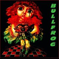 Bullfrog - Bullfrog CD (album) cover