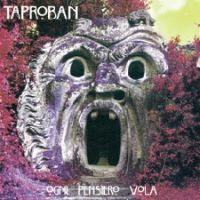 Ogni Pensiero Vola by TAPROBAN album cover