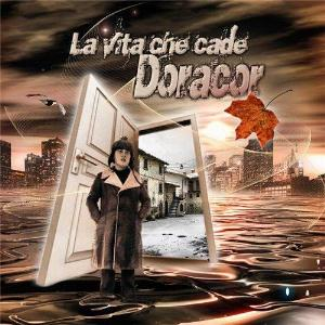 Doracor La Vita che Cade album cover