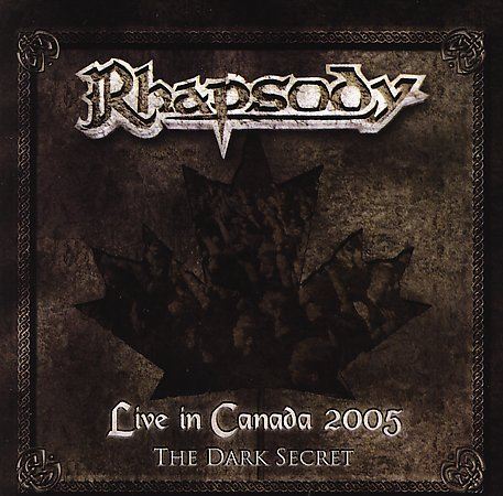 Rhapsody (of Fire) Live In Canada 2005 - The Dark Secret album cover