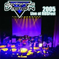 Cryptic Vision Live At RoSFest 2005 album cover