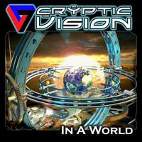 Cryptic Vision In A World album cover