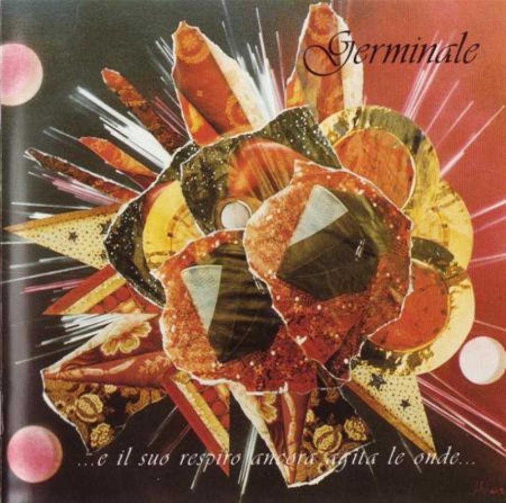 ...E Il Suo Respiro Ancora Agita Le Onde? by GERMINALE album cover