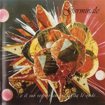 ... e il suo respiro ancora agita le onde... by GERMINALE album cover