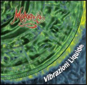 Vibrazioni liquide by MALAAVIA album cover