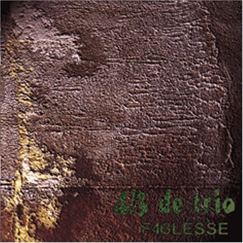 4/3 De Trio - F4i3lesse CD (album) cover