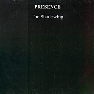 Presence The Shadowing album cover