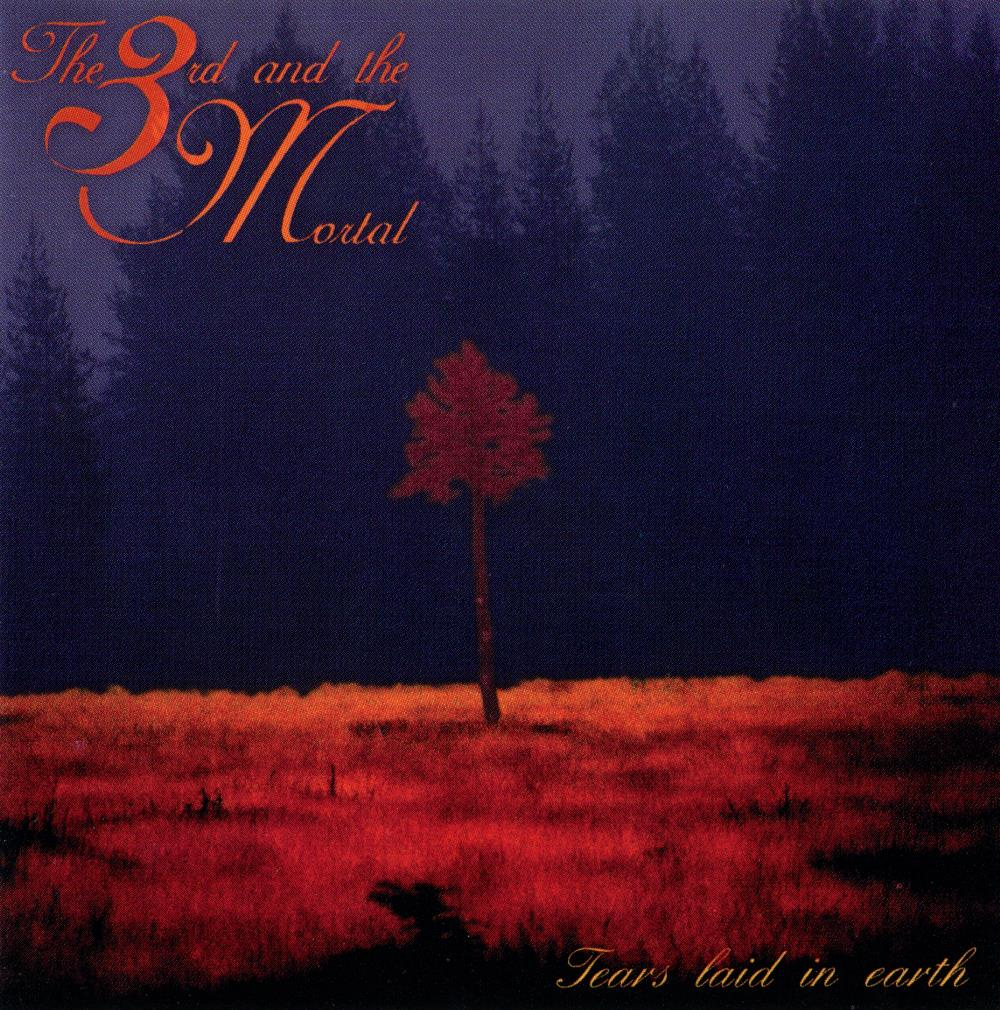 The 3rd And The Mortal - Tears Laid In Earth CD (album) cover