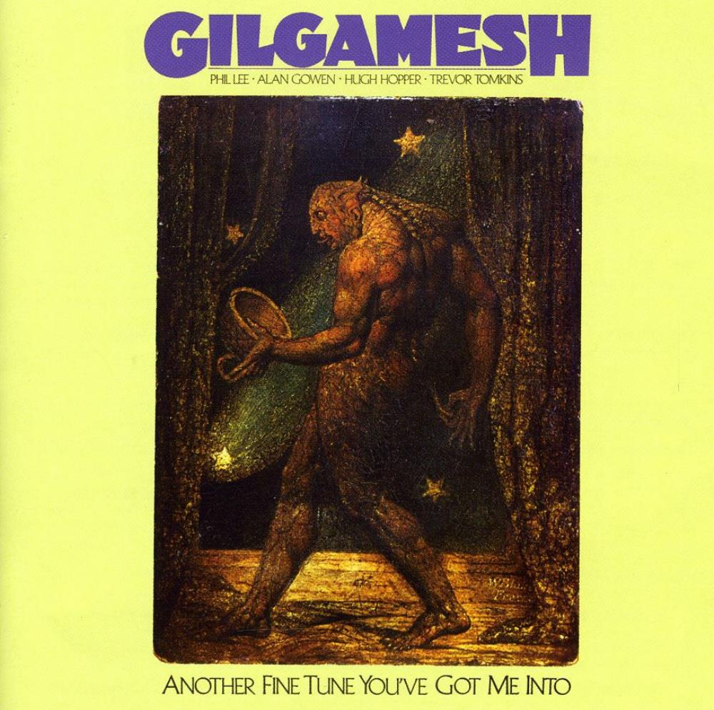 Another Fine Tune You've Got Me Into by GILGAMESH album cover