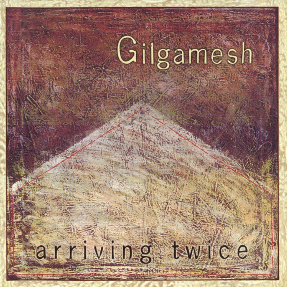 Gilgamesh - Arriving Twice CD (album) cover