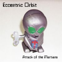 Eccentric Orbit Attack of the Martians album cover