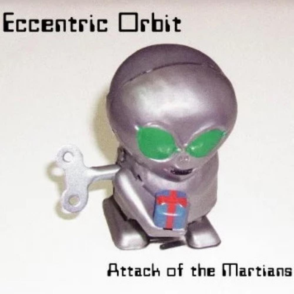 Eccentric Orbit - Attack Of The Martians CD (album) cover