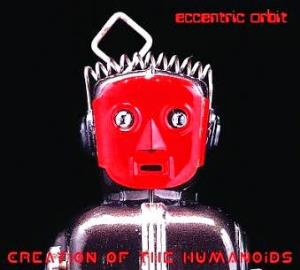 Eccentric Orbit Creation of the Humanoids album cover