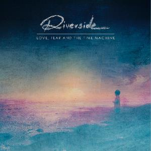 Love, Fear And The Time Machine by RIVERSIDE album cover