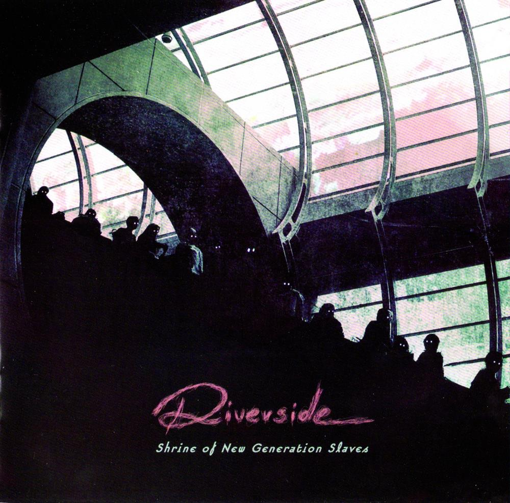 Riverside - Shrine of New Generation Slaves CD (album) cover
