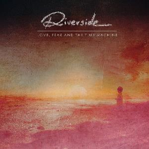 Riverside Love, Fear And The Time Machine (Special 5.1 Mix) album cover