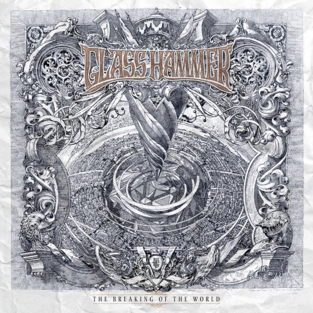 Glass Hammer The Breaking Of The World album cover