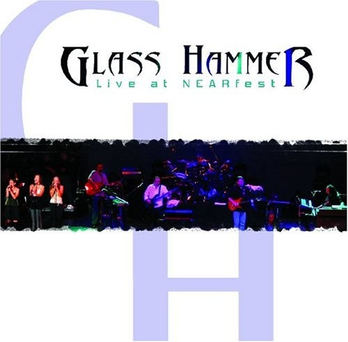 Glass Hammer - Live At Nearfest CD (album) cover