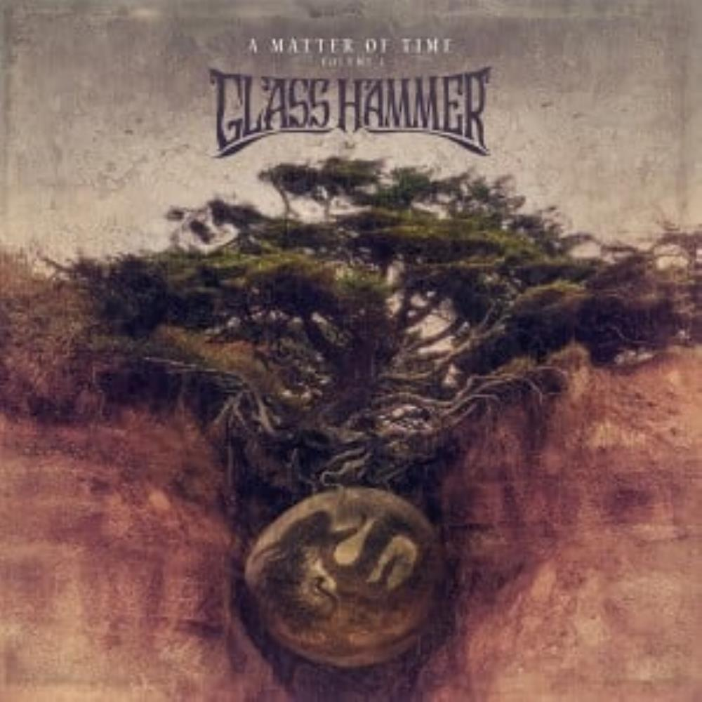 A Matter of Time - Volume 1 by GLASS HAMMER album cover