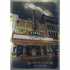 Live at The Tivoli by GLASS HAMMER album cover